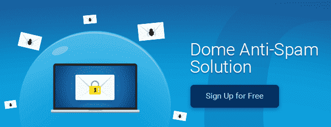 Dome Antispam  - dome anti spam solution - Top Anti-spam Email Filter 2019